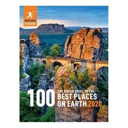 Rough Guides Rough Guide To The 100 Best Places On Earth 2020 - Rough Guides