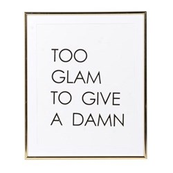 Too Glam To Give A Damn Sign, 40 x 34cm