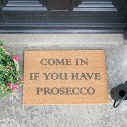 Come In If You Have Prosecco Doormat, L60 x W40 x H1.5cm, grey