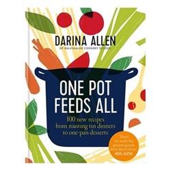 One Pot Feeds All - Allen, Darina