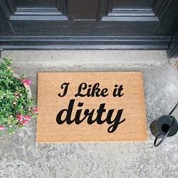 I Like It Dirty Doormat, L60 x W40 x H1.5cm